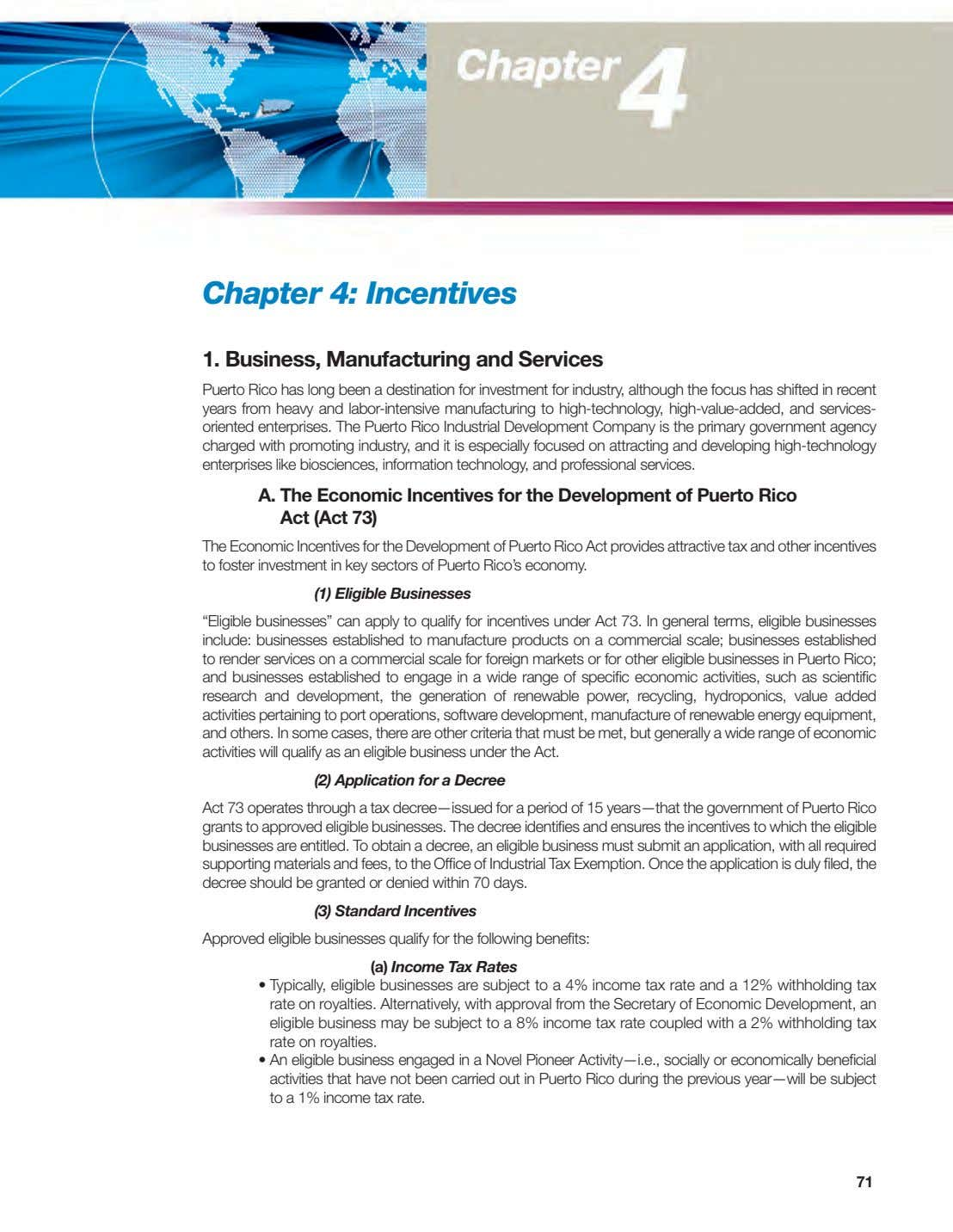 Chapter 4: Incentives 1. Business, Manufacturing and Services Puerto Rico has long been a destination