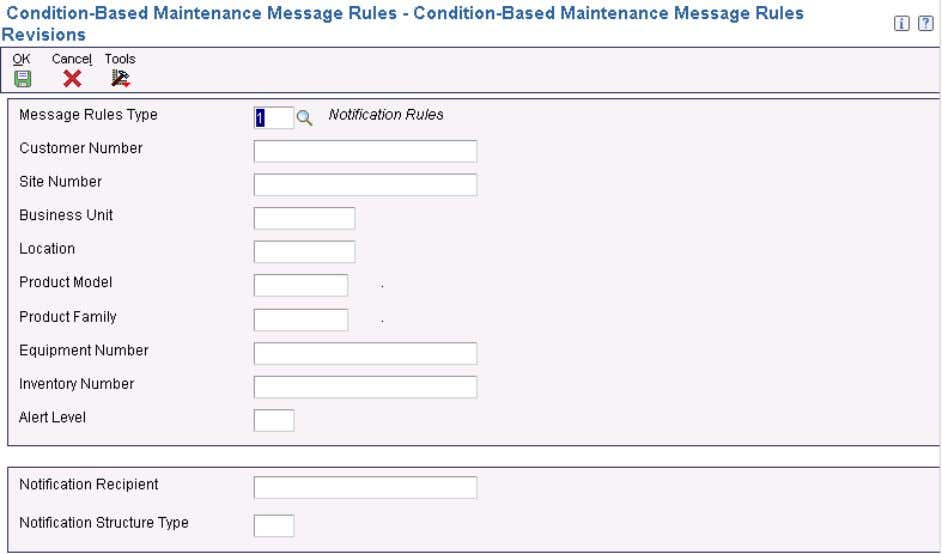 Chapter 2 Setting Up Condition-Based Maintenance Condition-Based Maintenance Message Rules Revisions form Message Rules