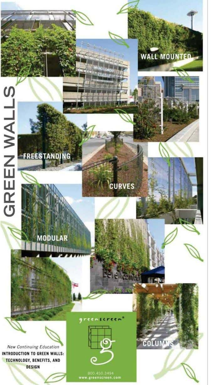 "'d~ New C,"",,';"" INTRODUCTI ON TO GREEN WALLS: TEC HNOLOGV, BENEFITS, AND DESIGN"