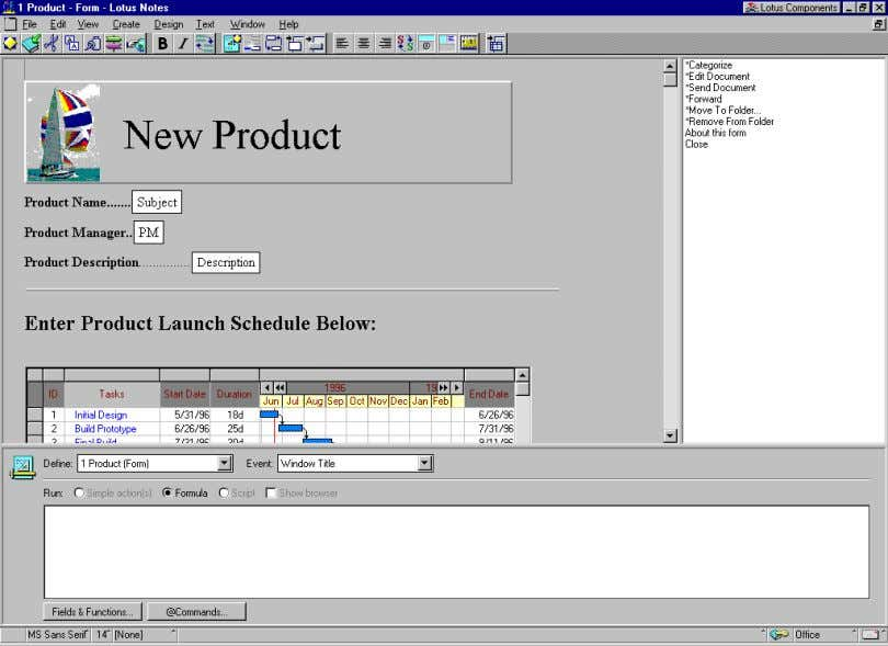 IDE you use when creating and editing forms in Lotus Notes. The three components of the