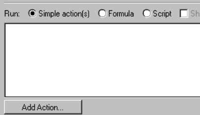 button changes to Edit Action when the action is selected. Formula: Lets you write Notes formula