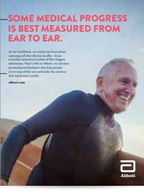 SOME MEDICAL PROGRESS IS BEST MEASURED FROM EAR TO EAR. At our healthiest, we can