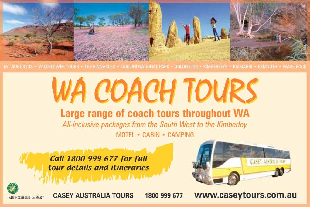 MT AUGUSTUS • WILDFLOWER TOURS • THE PINNACLES • KARIJINI NATIONAL PARK • GOLDFIELDS •