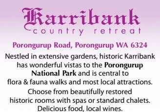 Porongurup Road, Porongurup WA 6324 Nestled in extensive gardens, historic Karribank has wonderful vistas to