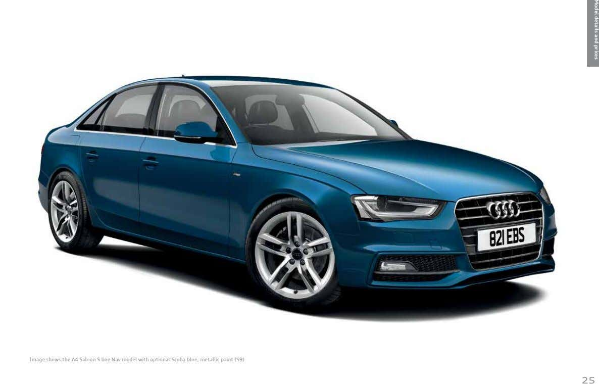 Model details and prices Image shows the A4 Saloon S line Nav model with optional