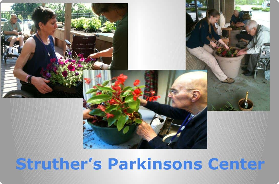 Struther's Parkinsons Center