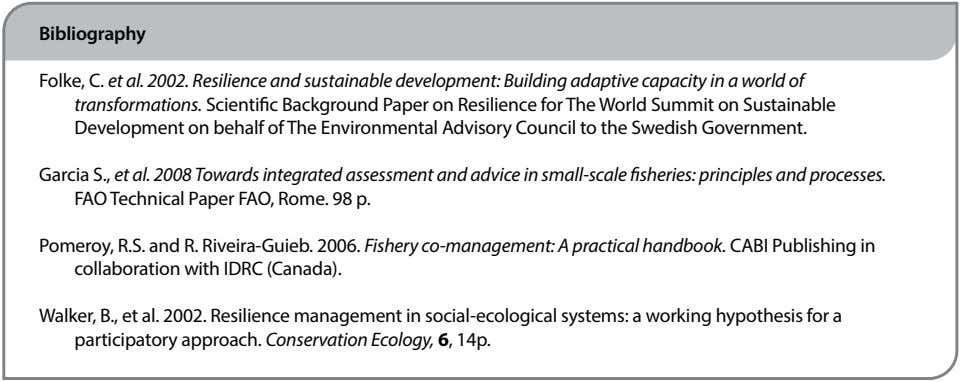 Bibliography Folke, C. et al. 2002. Resilience and sustainable development: Building adaptive capacity in a