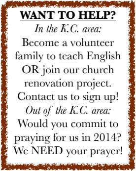 WANT TO HELP? In the K.C. area: Become a volunteer family to teach English OR