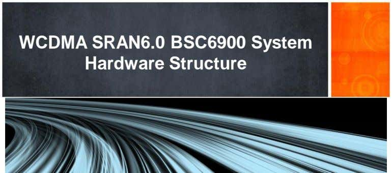 WCDMA SRAN6.0 BSC6900 System Hardware Structure
