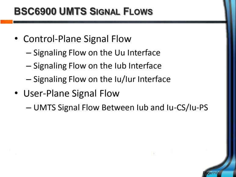 BSC6900 UMTS SIGNAL FLOWS • Control-Plane Signal Flow – Signaling Flow on the Uu Interface