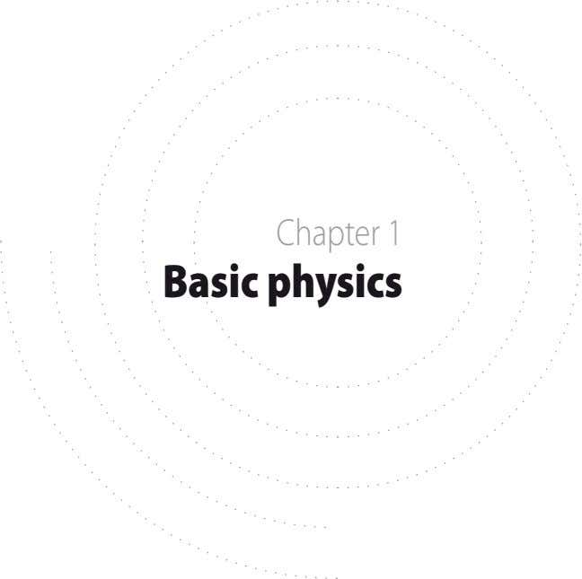 Chapter 1 Basic physics