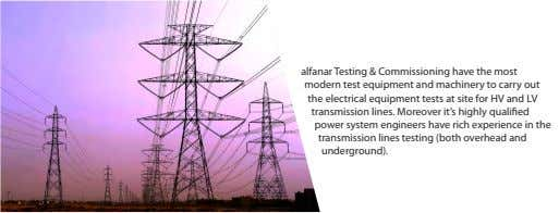 alfanar Testing & Commissioning have the most modern test equipment and machinery to carry out