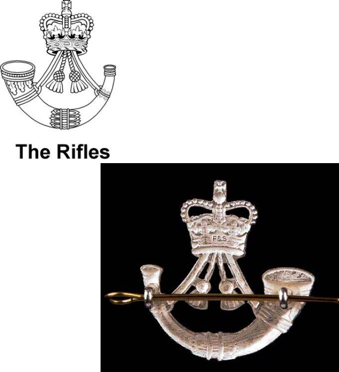 The Rifles Cap Badge (Variations) Silver Bugle horn with tassels above surmounted by the Sovereign's