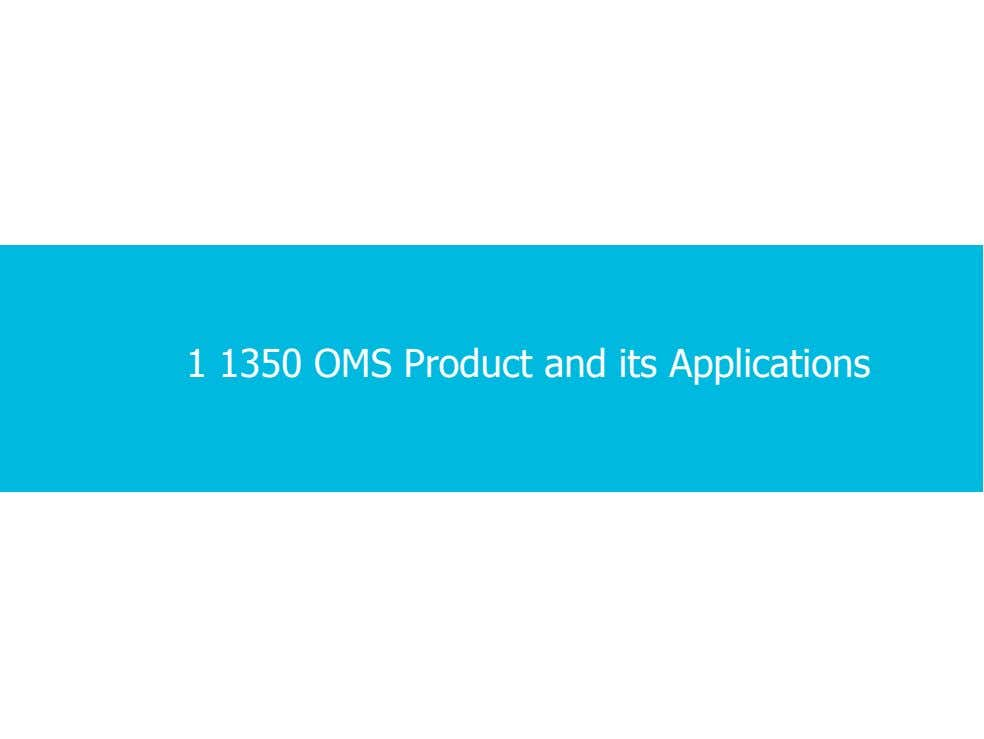 1 1350 OMS Product and its Applications 1 · 1 · 7 COPYRIGHT © ALCATEL-LUCENT