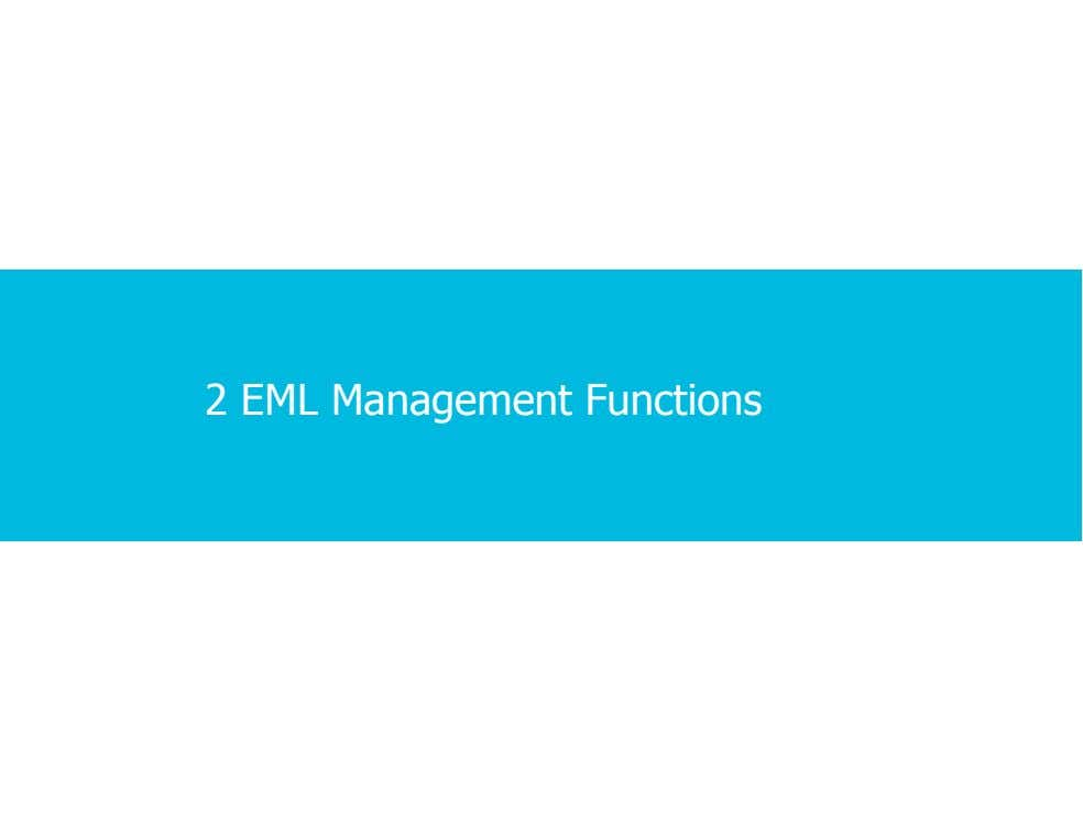 2 EML Management Functions 1 · 1 · 15 COPYRIGHT © ALCATEL-LUCENT 2012. ALL RIGHTS