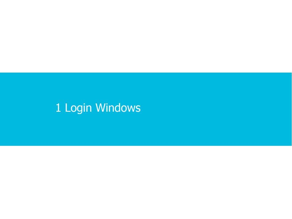 1 Login Windows 2 · 1 · 7 COPYRIGHT © ALCATEL-LUCENT 2012. ALL RIGHTS RESERVED.