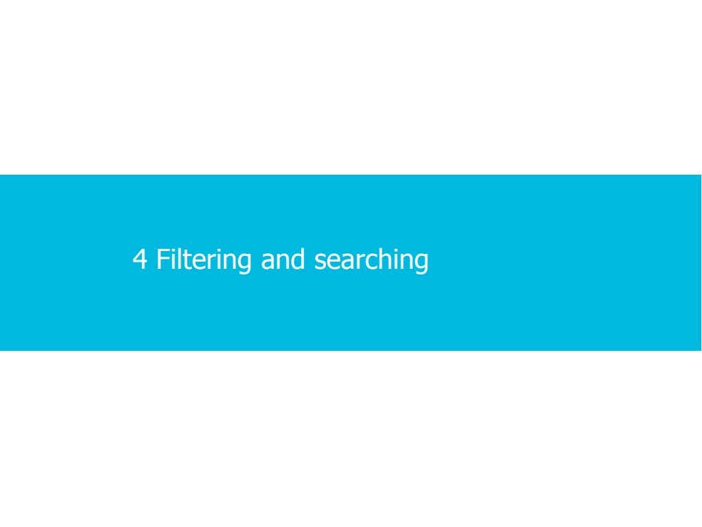 4 Filtering and searching 2 · 2 · 30 COPYRIGHT © ALCATEL-LUCENT 2012. ALL RIGHTS