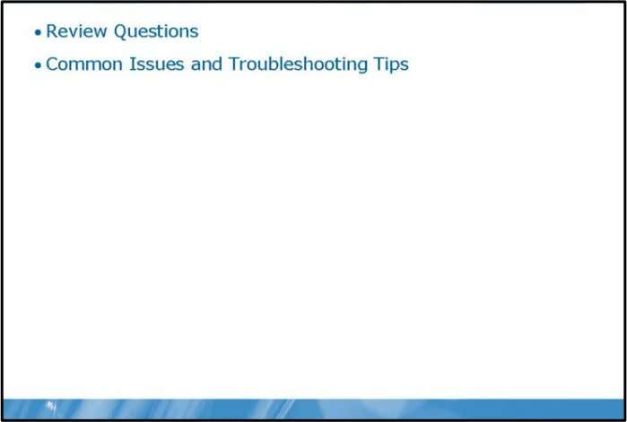 Authoring Basic Reports 2-29 Module Review and Takeaways Review Questions 1. Grouping can be done by