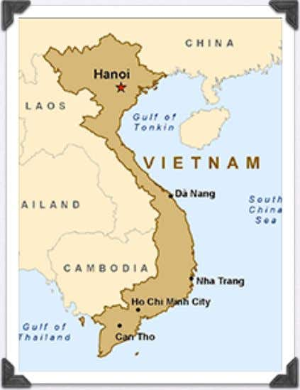 to 938 AD, Vietnam was invaded and dominated by China • In 1784 the French invaded