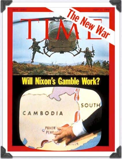 troops crossed into Cambodia, it set the stage for a Civil war • Nixon's actions brought