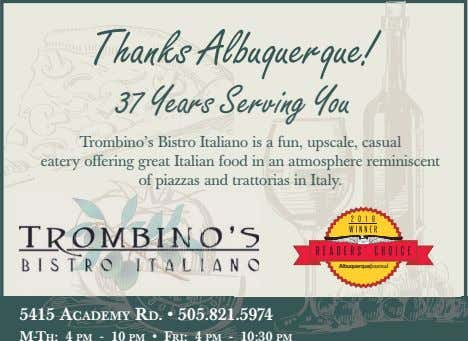 Thanks Albuquerque! 37 Years Serving You Tr ombino's Bistr o I taliano is a f