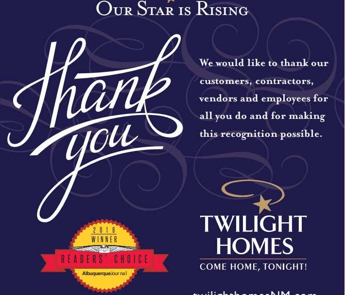 Our Star is Rising We would like to thank our customers, contractors, vendors and employees
