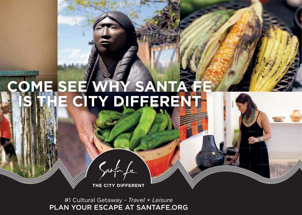 COME SEE WHY SANTA FE IS THE CITY DIFFERENT #1 Cultural Getaway - Travel +