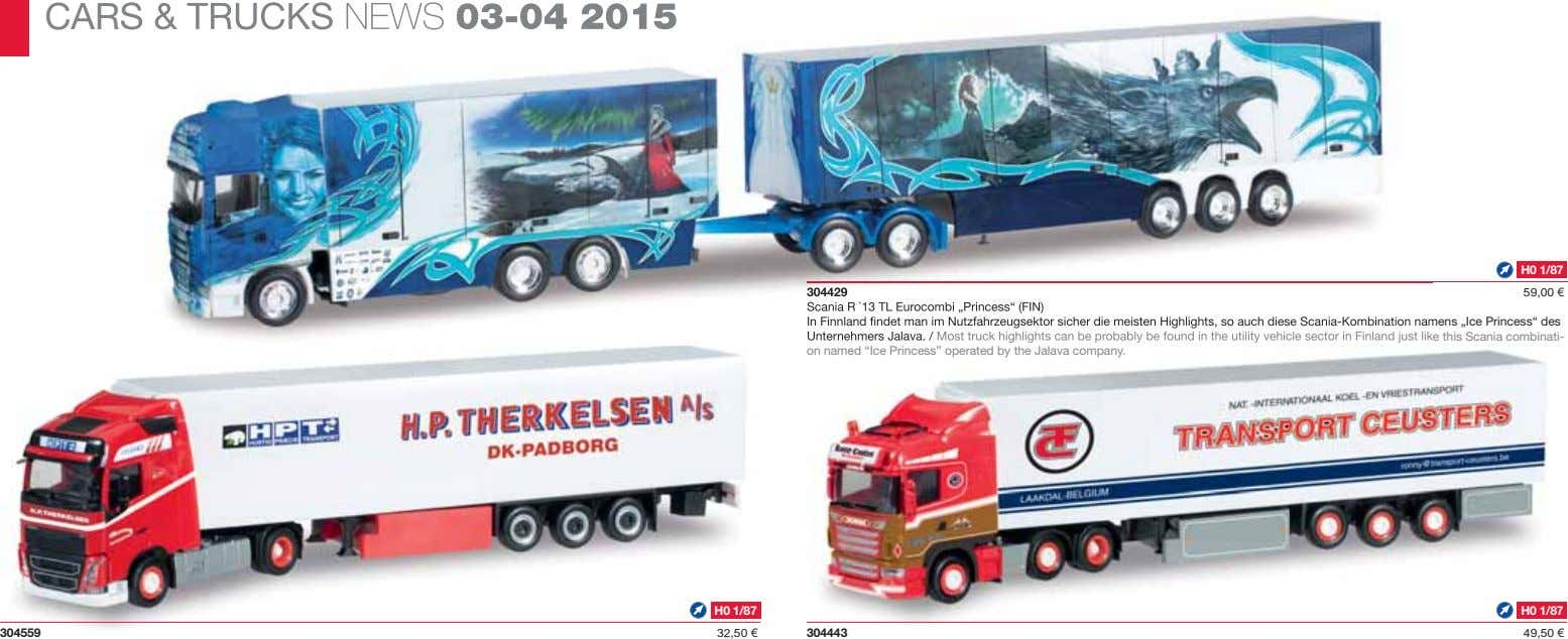 CARS & TRUCKS NEWS 03-04 2015 H0 1/87 304429 59,00 € Scania R `13 TL
