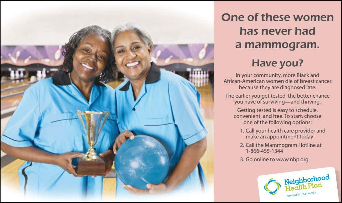 One of these women has never had a mammogram. Have you? In your community, more