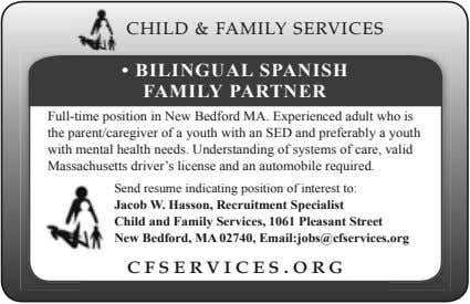 CHILD & FAMILY SERVICES • BILINGUAL SPANISH FAMILY PARTNER Full-time position in New Bedford MA.