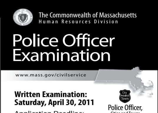 TheCommonwealthofMassachusetts Human Resources Division PoliceOfficer Examination www.mass.gov/civilservice