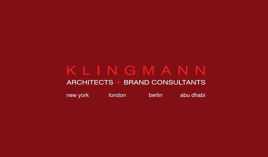 K L I N G M A N N ARCHITECTS + BRAND CONSULTANTS new york