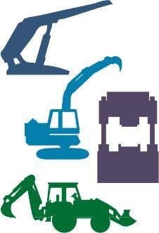 mining machinery, roof supports, heavy duty earth moving machinery, heavy duty off-road vehicles, heavy duty presses.