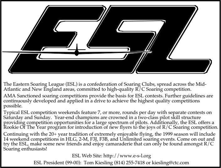 The Eastern Soaring League (ESL) is a confederation of Soaring Clubs, spread across the Mid-