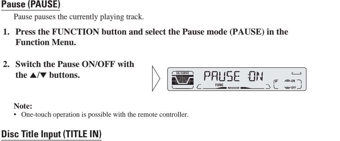 FRANÇAIS ITALIANO Pause (PAUSE) Pause pauses the currently playing track. 1. Press the FUNCTION button