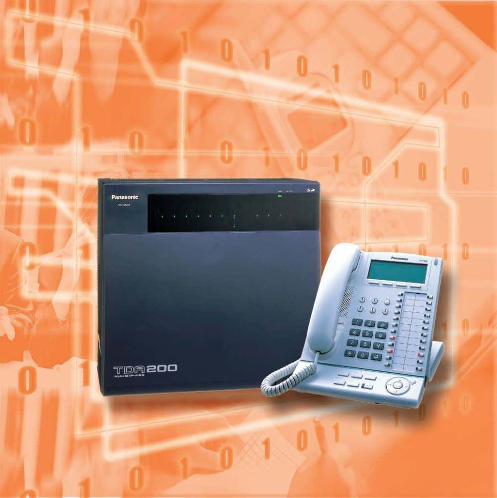 Installation Manual Model KX-TDA30/KX-TDA100/KX-TDA200 Thank you for purchasing the Panasonic Hybrid IP-PBX,
