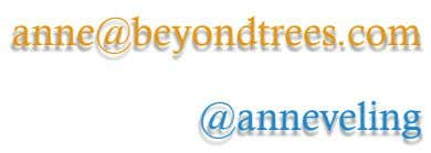 anne@beyondtrees.com @anneveling