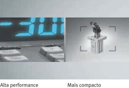Alta performance Mais compacto