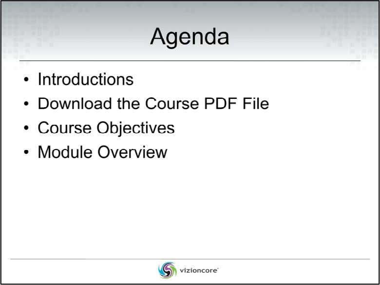 Details about the last three agenda items are discussed in the following slides. 2