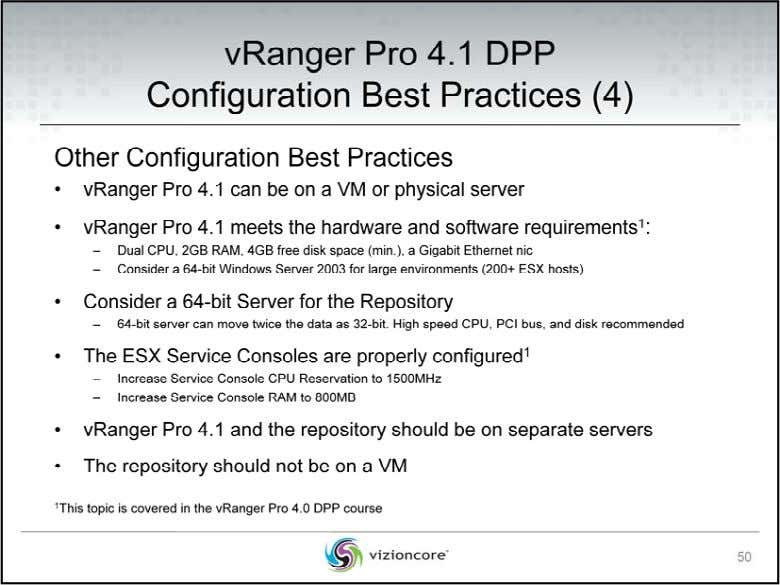 Other Configuration Best Practices • vR anger P ro 4 .1 DPP can b e