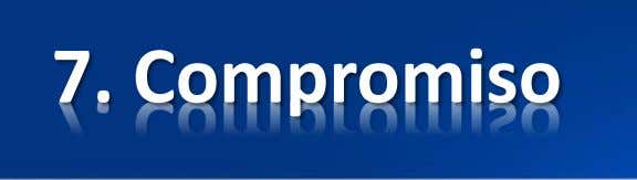 7. Compromiso