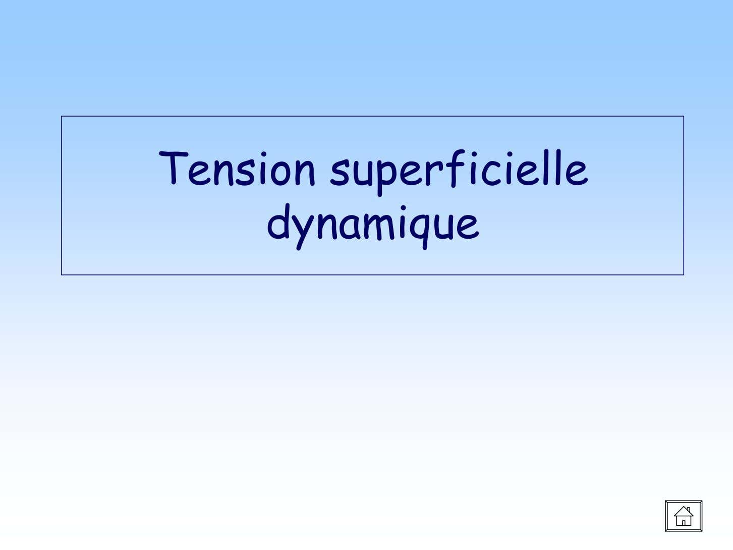 Tension superficielle dynamique