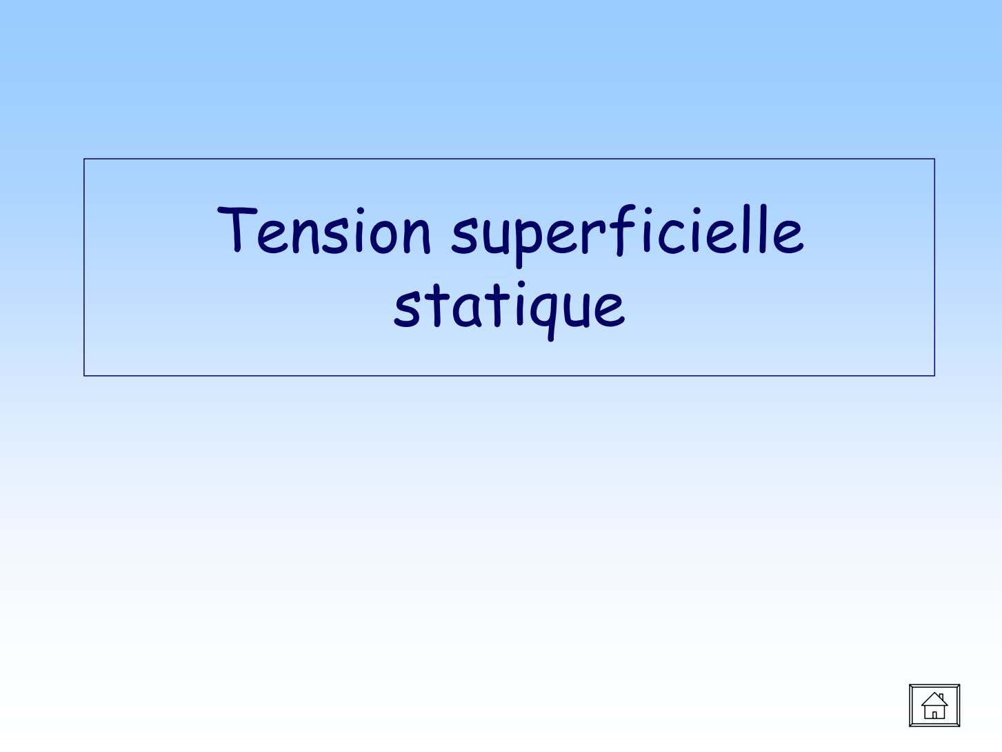 Tension superficielle statique