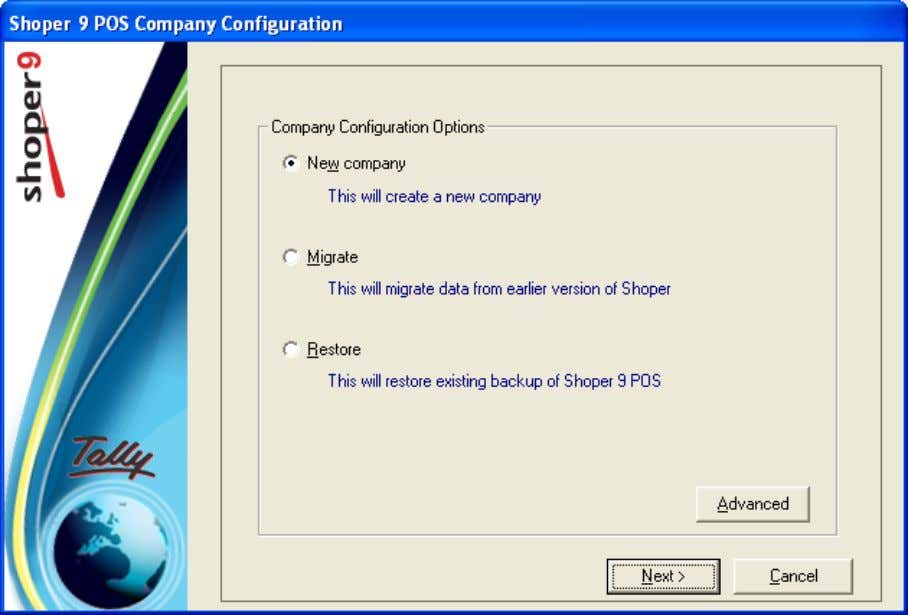 Shoper 9 POS Company Configuration window is displayed. 6. Select New Company under Company Configuration Options