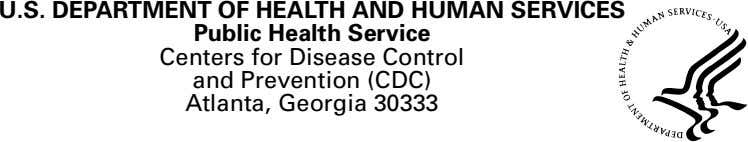 U.S. DEPARTMENT OF HEALTH AND HUMAN SERVICES Public Health Service Centers for Disease Control and