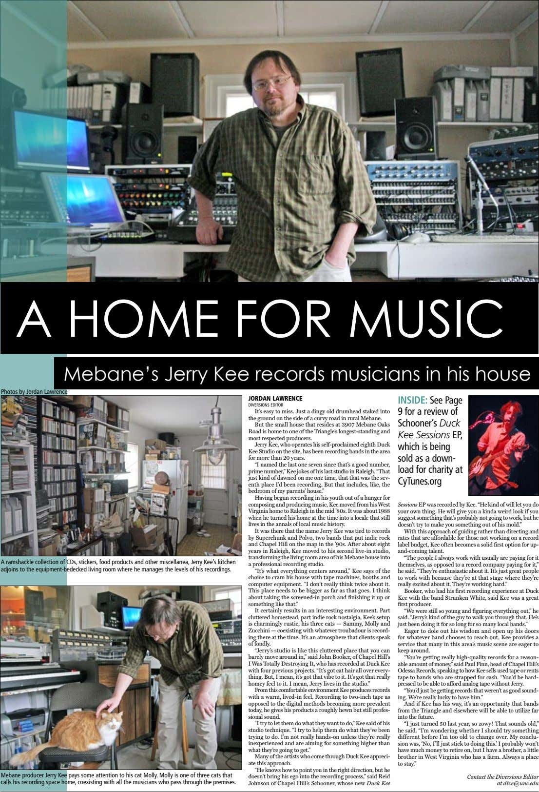 A HOME FOR MUSIC Mebane's Jerry Kee records musicians in his house Photos by Jordan