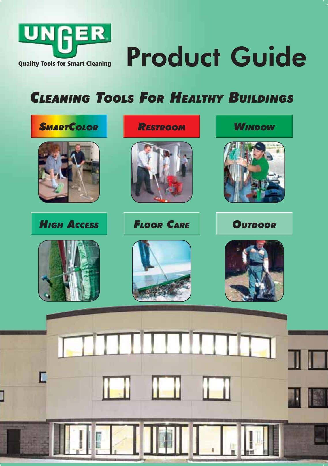Product Guide Quality Tools for Smart Cleaning CLEANING TOOLS FOR HEALTHY BUILDINGS SMARTCOLOR RESTROOM WINDOW