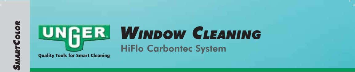 WINDOW CLEANING HiFlo Carbontec System Quality Tools for Smart Cleaning