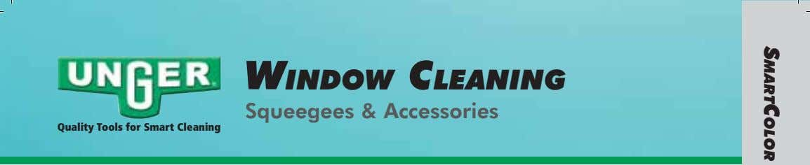 WINDOW CLEANING Squeegees & Accessories Quality Tools for Smart Cleaning SMARTCOLOR