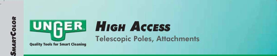 HIGH ACCESS Telescopic Poles, Attachments Quality Tools for Smart Cleaning